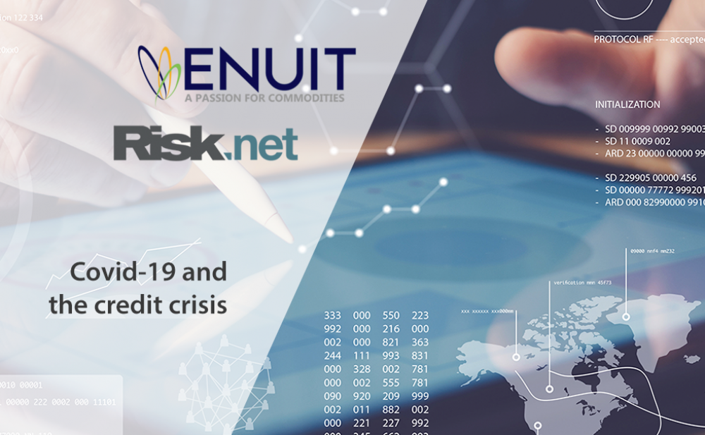 Enuit and Risk Covid-19 and the credit crisis